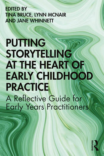 Putting Storytelling at the Heart of Early Childhood Practice A Reflective Guide for Early Years Practitioners book cover