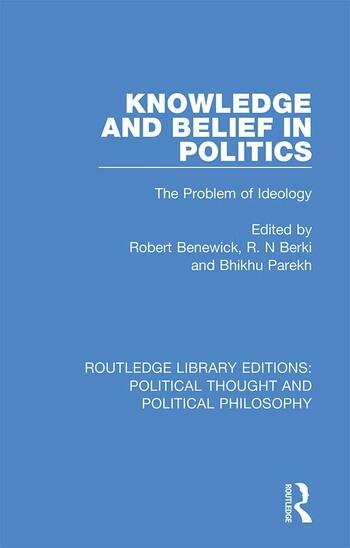 Knowledge and Belief in Politics The Problem of Ideology book cover