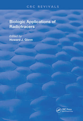 Biologic Applications of Radiotracers book cover