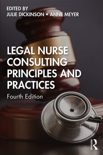 Legal Nurse Consulting Principles and Practices book cover