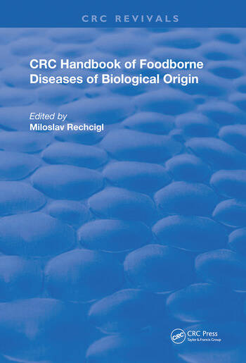 CRC Handbook of Foodborne Diseases of Biological Origin book cover