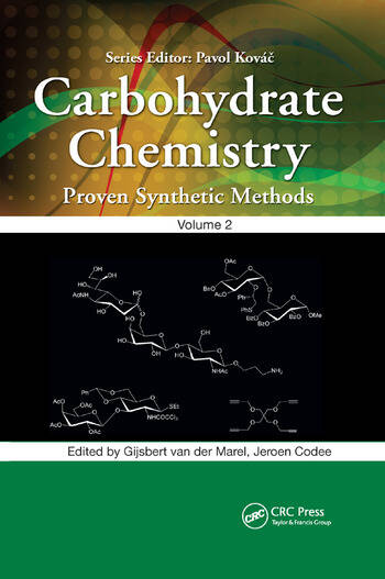 Carbohydrate Chemistry Proven Synthetic Methods, Volume 2 book cover