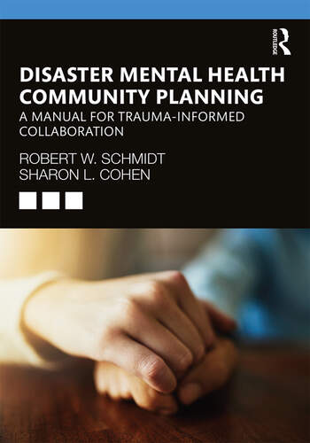 Disaster Mental Health Community Planning A Manual for Trauma-Informed Collaboration book cover