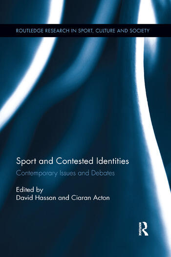 Sport and Contested Identities Contemporary Issues and Debates book cover