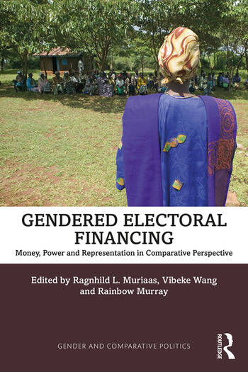 Gendered Electoral Financing Money, Power and Representation in Comparative Perspective book cover