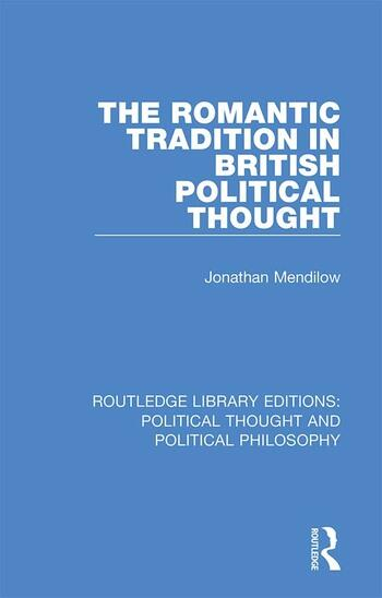 The Romantic Tradition in British Political Thought book cover