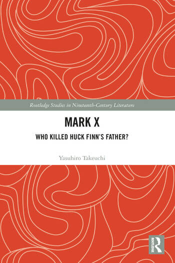 Mark X Who Killed Huck Finn's Father? book cover