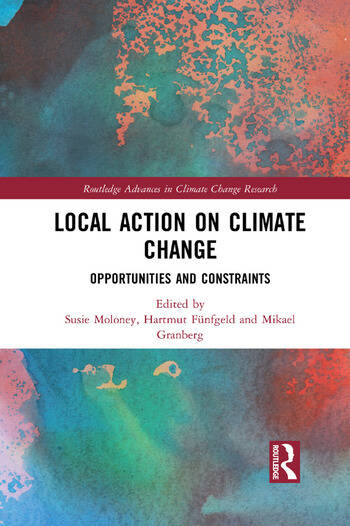 Local Action on Climate Change Opportunities and Constraints book cover