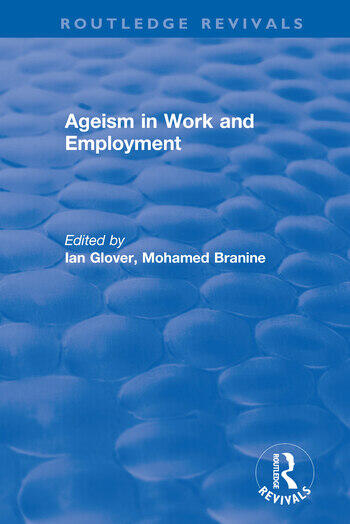 Ageism in Work and Employment book cover