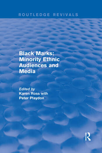 Black Marks Minority Ethnic Audiences and Media book cover