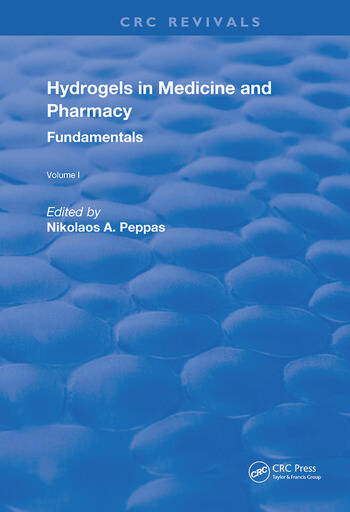 Hydrogels in Medicine and Pharmacy Fundamentals book cover