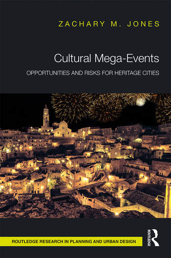 Cultural Mega-Events Opportunities and Risks for Heritage Cities book cover