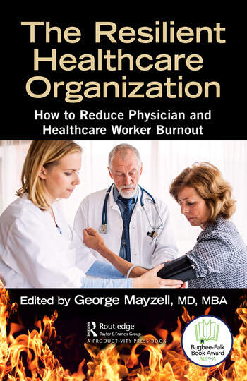 The Resilient Healthcare Organization How to Reduce Employee Burnout book cover