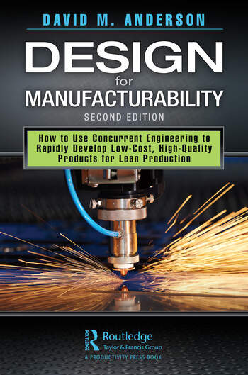 Design for Manufacturability How to Use Concurrent Engineering to Rapidly Develop Low-Cost, High-Quality Products for Lean Production, Second Edition book cover