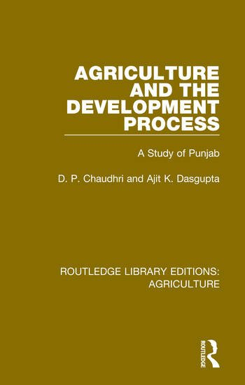 Agriculture and the Development Process A Study of Punjab book cover