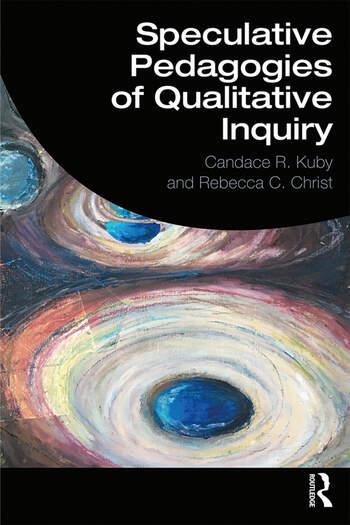 Speculative Pedagogies of Qualitative Inquiry book cover