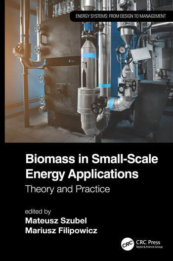 Biomass in Small-Scale Energy Applications Theory and Practice book cover