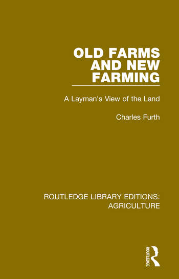 Old Farms and New Farming A Layman's View of the Land book cover