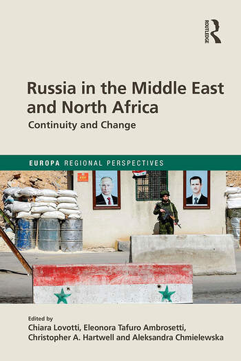 Russia in the Middle East and North Africa Continuity and Change book cover