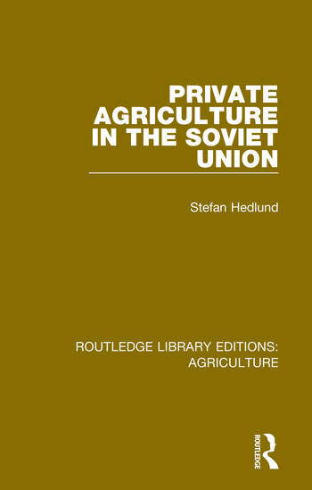 Private Agriculture in the Soviet Union book cover