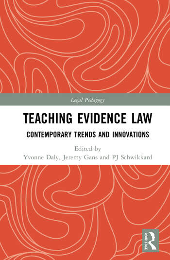 Teaching Evidence Law Contemporary Trends and Innovations book cover