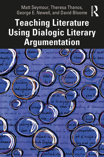 Teaching Literature Using Dialogic Literary Argumentation in Secondary Schools book cover