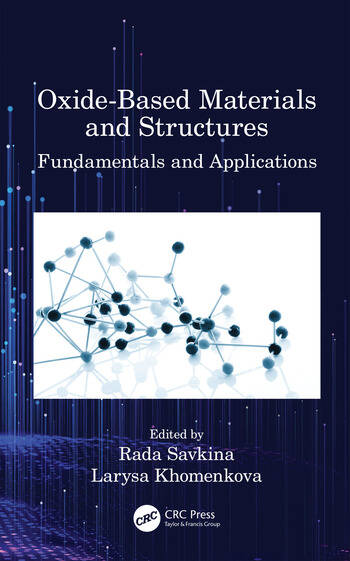Oxide-Based Materials and Structures Fundamentals and Applications book cover