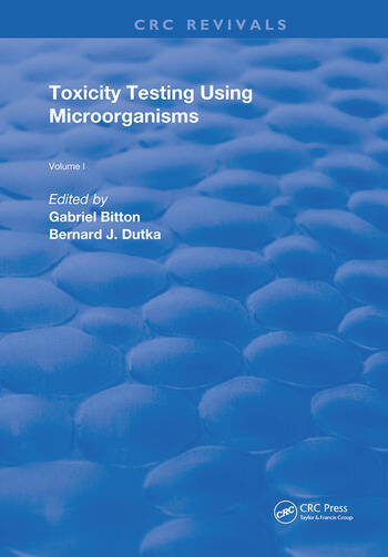 Toxicity Testing Using Microorganisms book cover