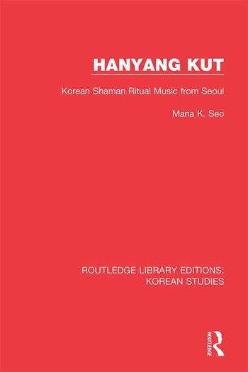 Hanyang Kut Korean Shaman Ritual Music from Seoul book cover