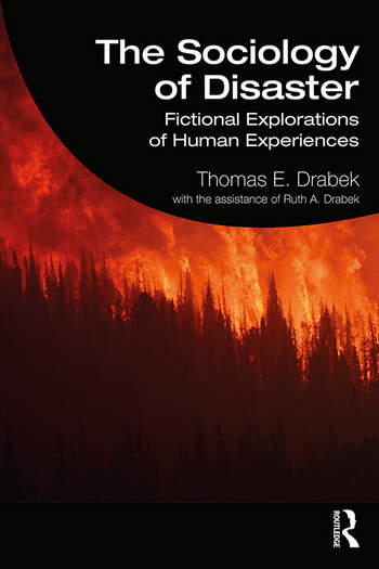 The Sociology of Disaster Fictional Explorations of Human Experiences book cover