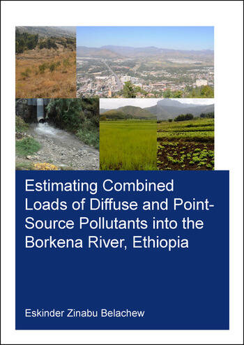 Estimating Combined Loads of Diffuse and Point-Source Pollutants Into the Borkena River, Ethiopia book cover