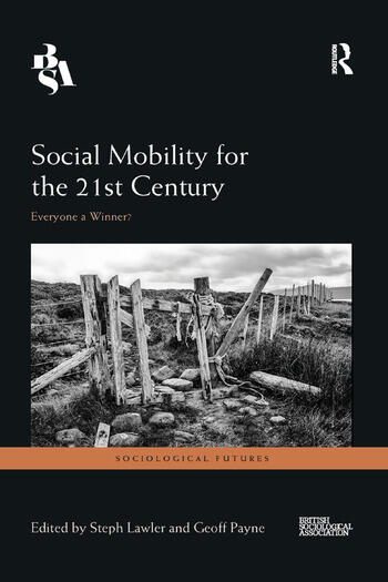 Social Mobility for the 21st Century Everyone a Winner? book cover