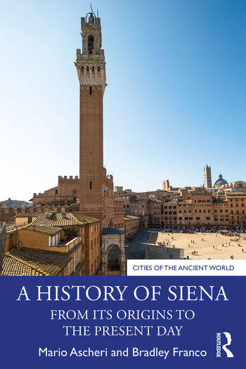 A History of Siena From its Origins to the Present Day book cover