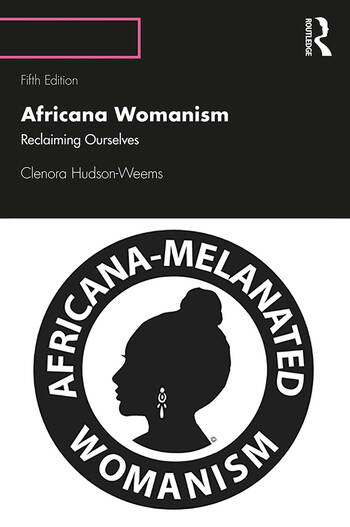 Africana Womanism Reclaiming Ourselves book cover