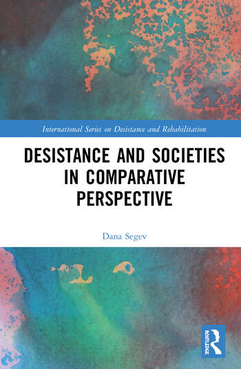 Desistance and Societies in Comparative Perspective book cover