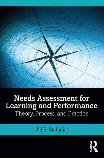 Needs Assessment for Learning and Performance Theory, Process, and Practice book cover