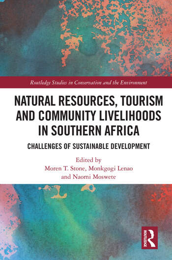 Natural Resources, Tourism and Community Livelihoods in Southern Africa Challenges of Sustainable Development book cover