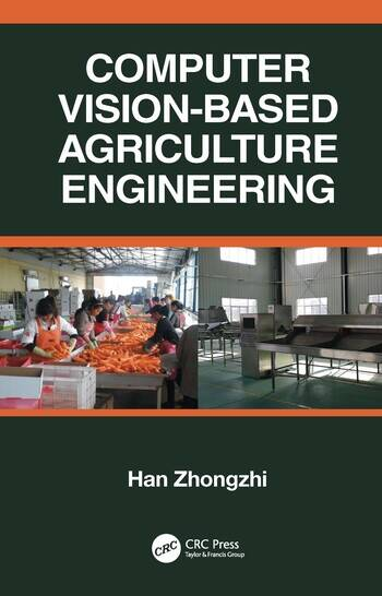 Computer Vision-Based Agriculture Engineering book cover
