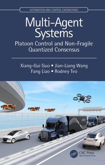 Multi-Agent Systems Platoon Control and Non-Fragile Quantized Consensus book cover