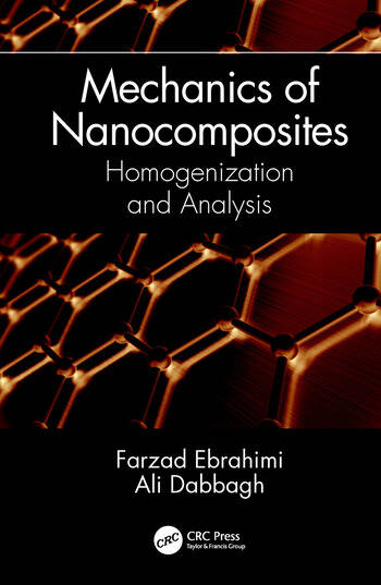 Mechanics of Nanocomposites Homogenization and Analysis book cover