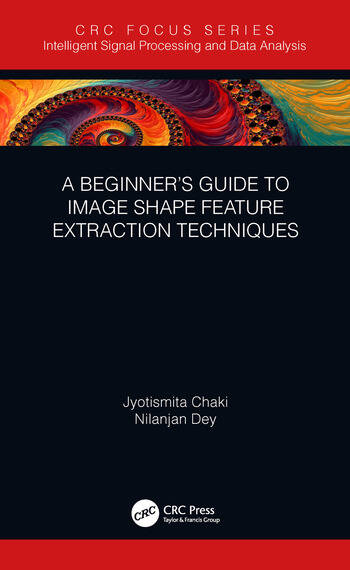 A Beginner's Guide to Image Shape Feature Extraction Techniques book cover