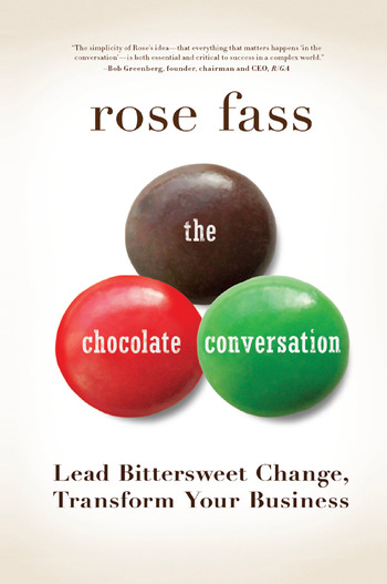 Chocolate Conversation Lead Bittersweet Change, Transform Your Business book cover