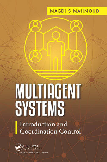 Multiagent Systems Introduction and Coordination Control book cover