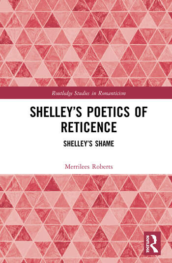 Shelley's Poetics of Reticence Shelley's Shame book cover