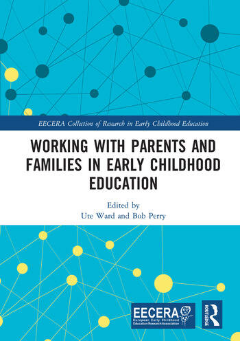 Working with Parents and Families in Early Childhood Education book cover