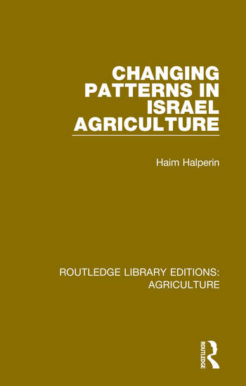 Changing Patterns in Israel Agriculture book cover