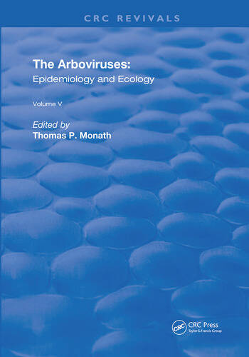 The Arboviruses Epidemiology and Ecology book cover