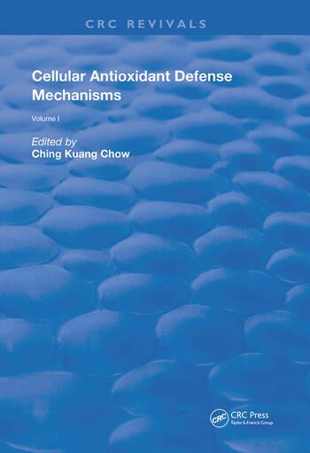 Cellular Antioxidant Defense Mechanisms book cover