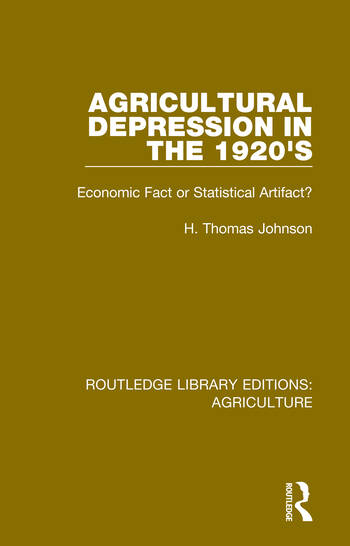 Agricultural Depression in the 1920's Economic Fact or Statistical Artifact? book cover