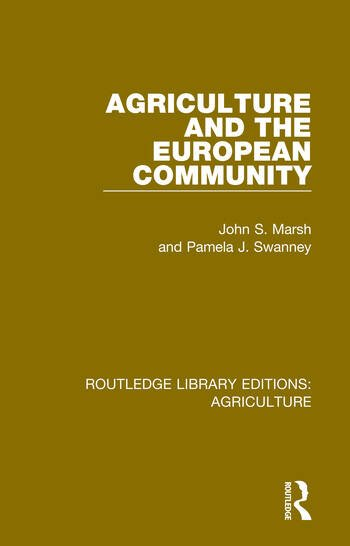 Agriculture and the European Community book cover